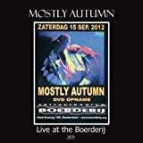 LIVE AT THE BOERDERIJ by Mostly Autumn