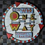 Lack of Afro Presents: One Way (Remix...