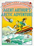 Agent Arthur's Arctic Adventure (Puzzle Adventures Series)