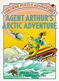 Agent Arthur's Arctic Adventure (Puzzle Adventures Series)