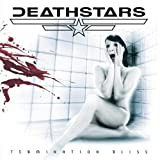 Termination Bliss Extended by Deathstars (2008-04-29)