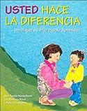 img - for Usted Hace LA Diferencia: Para Que Su Hijo Pueda Aprender (Spanish Edition) book / textbook / text book
