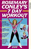 Rosemary Conley: 7 Day Workout [VHS]