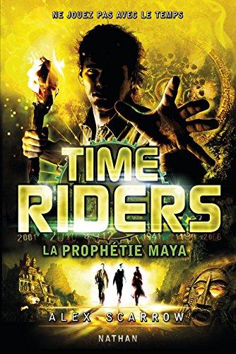 Time Riders, Tome 8 : La prophétie maya 51PFV4NFkeL