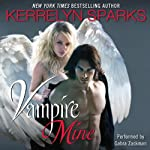 Vampire Mine (       UNABRIDGED) by Kerrelyn Sparks Narrated by Gabra Zackman
