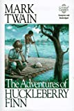 The Adventures of Huckleberry Finn (Courage Classics)