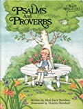 Psalms and Proverbs: An Alice in Bibleland Storybook