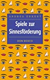 img - for Spiele zur Sinnesf rderung. book / textbook / text book