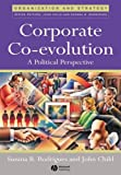 img - for Corporate Co-Evolution: A Politiical Perspective book / textbook / text book