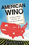 American Wino: A Tale of Reds, Whites...