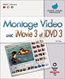 Montage Video avec iMovie 3 et iDVD3
