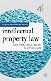Intellectual Property Law (Palgrave Macmillan Law Masters) (0230006337) by Hart, Tina