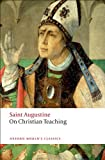 On Christian Teaching (Oxford World