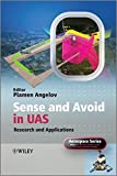Sense and Avoid in UAS: Research and Applications