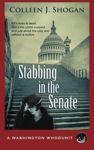 Stabbing in the Senate (A Washington Whodunit) by Colleen J. Shogan (2015-11-15)