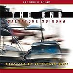 The End: A Novel | Salvatore Scibona