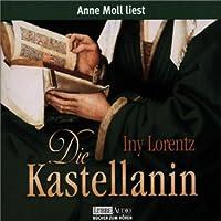 Die Kastellanin Hörbuch