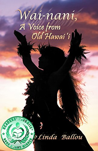 Wai-nani: A Voice From Old Hawai'i by Linda Ballou ebook deal