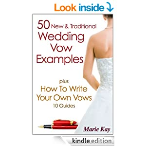 50 New Amp Traditional Wedding Vow Examples Plus How To Write Your Own Vows 10 Guides EBook