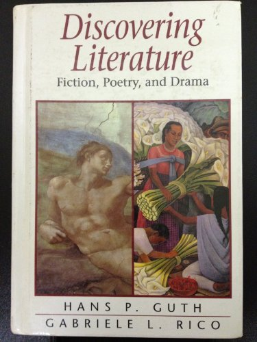 Discovering Literature: Fiction, Poetry, and Drama