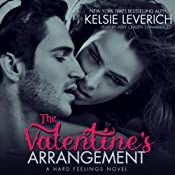 The Valentine's Arrangement: A Hard Feelings Novel, Book 1 | Kelsie Leverich