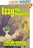 A Bird Brain Book: Izzy the Inventor (A Prehistoric Bird's Adventure) (Bird Brain Books Book 7)