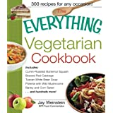 The Everything Vegetarian Cookbook: 300 Healthy Recipes Everyone Will Enjoy ~ Jay Weinstein