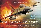 The Sword of David: The Israeli Air Force at War
