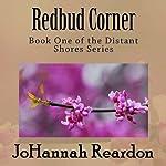 Redbud Corner: Distant Shores, Book 1 | JoHannah Reardon