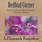 Redbud Corner: Distant Shores, Book 1 | [JoHannah Reardon]