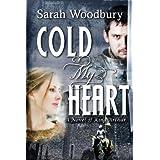 Cold My Heart:  A Novel of King Arthur ~ Sarah Woodbury