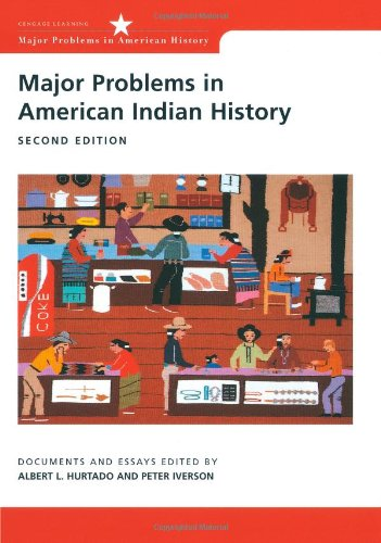Major Problems in American Indian History: Documents and...