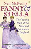 "Neil McKenna, ""Fanny and Stella: The Young Men Who Shocked Victorian England"" (Faber & Faber, 2013)"