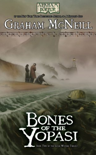 Arkham Horror: The Dark Waters Book 2 - Bones of the Yopasi (Arkham Horror - the Dark Waters Trilogy): Graham McNeill: 9781616612214: Amazon.com: Books