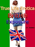 img - for True Life Erotica: British Exposure book / textbook / text book