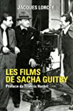 echange, troc Jacques Lorcey - Les films de Sacha Guitry