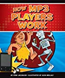 How MP3 Players Work (Discovering How Things Work)