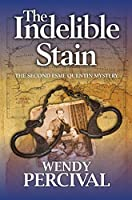The Indelible Stain (Esme Quentin Mystery Book 2) (English Edition)