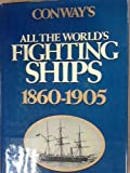 Conway's All the World's Fighting Ships, 1860-1905