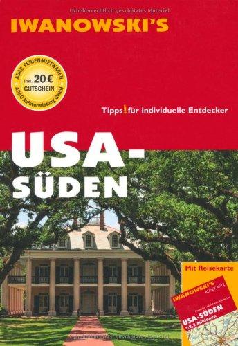 USA - Süden. Reiseführer von Iwanowski: Tipps