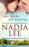 Four Weeks Till Forever (The Pryce Family) (Volume 1)