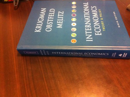 International Economics (9th) Edition, Theory and Policy,...