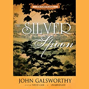 The Silver Spoon | [John Galsworthy]