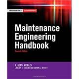 Maintenance Engineering Handbook (McGraw-Hill Handbooks)by Keith Mobley