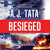 Besieged: A Jake Mahegan Thriller, Book 3 | [A. J. Tata]
