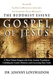 img - for The Buddhist Essene Gospel of Jesus Volume III book / textbook / text book