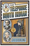 The Telephone Booth Indian (Library of Larceny) (0767917367) by Liebling, A.J.