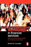 img - for Risk Management Technology in Financial Services: Risk Control, Stress Testing, Models, and IT Systems and Structures (Elsevier Finance) book / textbook / text book