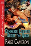 Commando Cowboys Desire Their Queen [...