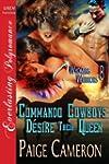 Commando Cowboys Desire Their Queen [...